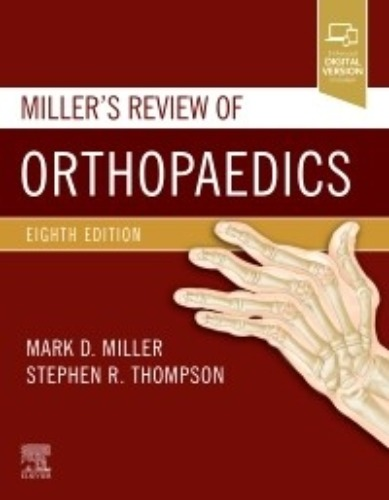 Miller's Review of Orthopaedics 8ED