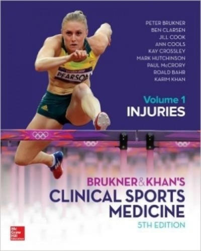 BRUKNER & KHAN'S CLINICAL SPORTS MEDICINE: INJURIES 5ED, VOL. 1