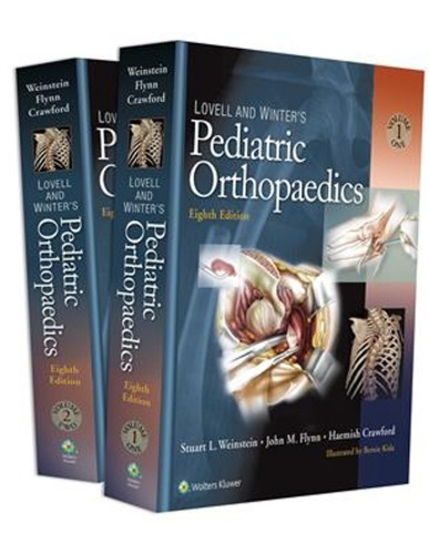 Lovell and Winter's Pediatric Orthopaedics, 8ED
