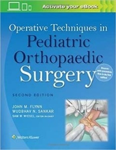Operative Techniques in Pediatric Orthopaedic Surgery, 2ED
