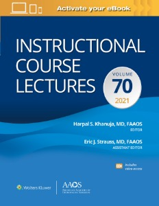 2021 Instructional Course Lectures: Volume 70 Print + Ebook with Multimedia